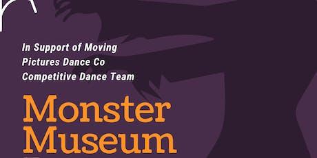 Monster Museum Dance Show tickets