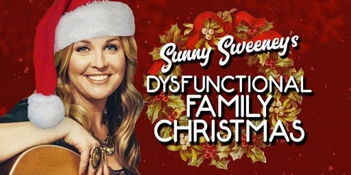 Sunny Sweeney's Dysfunctional Christmas w/ Alex Williams & Brennen Leigh