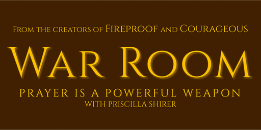 War Room Movie - Food, Fellowship & Fundraiser