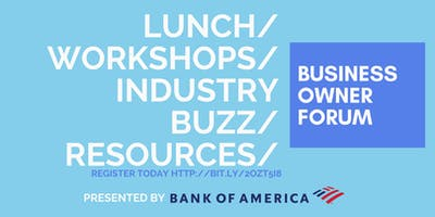 Business Owner Forum Presented by Bank of America
