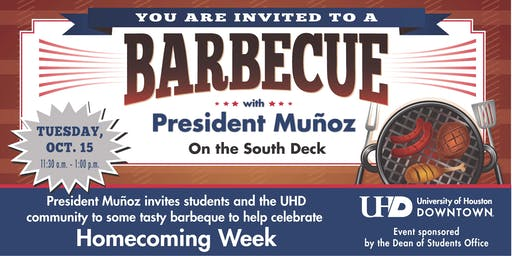 University of Houston - Downtown Presents Barbecue With President Muñoz
