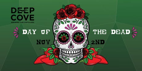 Deep Cove Brewery - DAY OF THE DEAD FIESTA tickets
