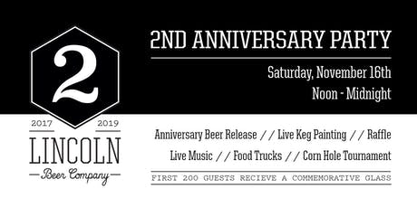 Lincoln Beer Company's 2nd Anniversary Party tickets