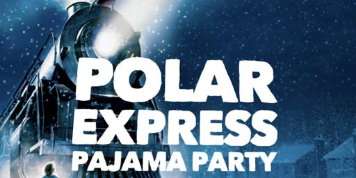 Polar Express Pajama Party