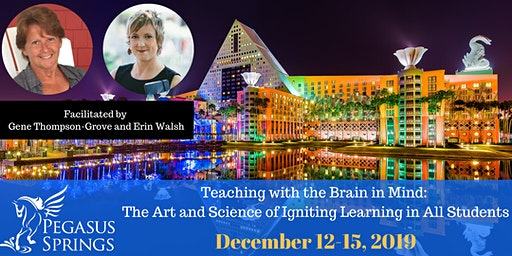 Teaching with the Brain in Mind:  The Art and Science of Igniting Learning