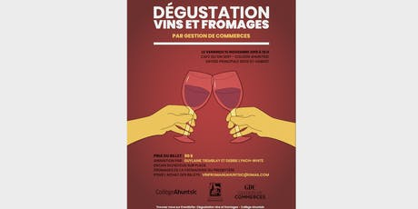Dégustation vins et fromages - Collège Ahuntsic billets