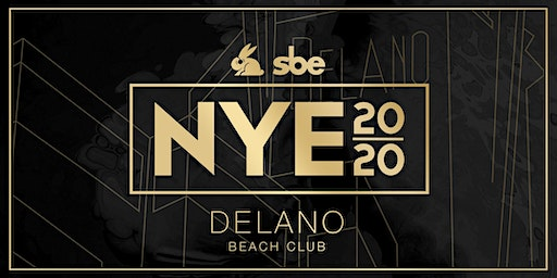 New Year's Eve at the Delano Hotel | OPEN BAR ALL NIGHT