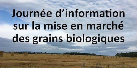 Journée d'information sur la mise en marché des grains biologiques billets