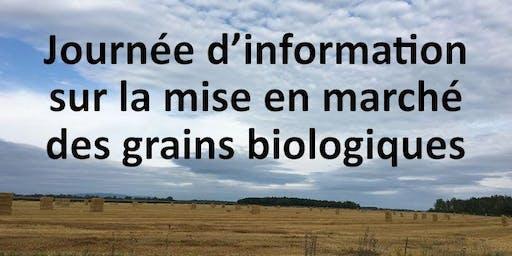 Journée d'information sur la mise en marché des grains biologiques