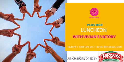 Plus One Luncheon with Vivian's Victory