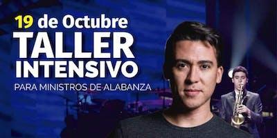 Taller intensivo para ministros y lideres de Alabanza con Javier García