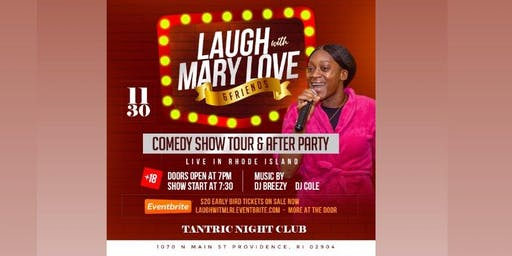 I Laughed I Overcame. Mary Love And Friends Comedy Show.