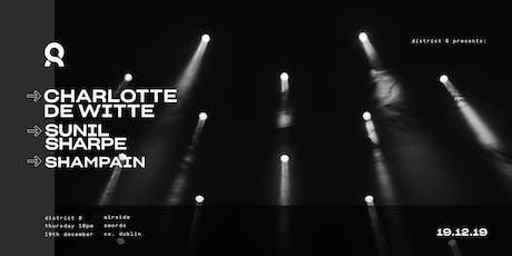 Charlotte de Witte & Sunil Sharpe  at District 8 tickets