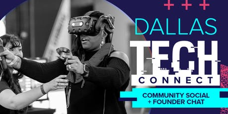 Dallas Tech Connect  | Community Social + Founder Chat tickets