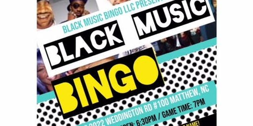 Black Music Bingo! Welcome To ALL Ages!