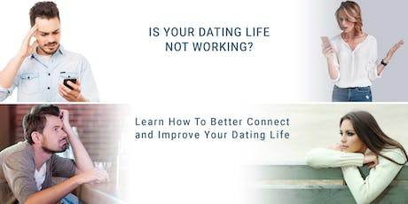 HOW TO CONNECT BETTER AND IMPROVE YOUR DATING LIFE - LIVE Q & A tickets