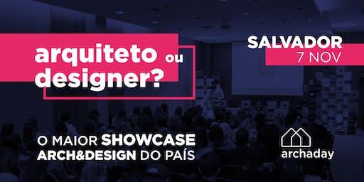 Archaday Salvador | Conteúdo profissional para Arquitetos, Designers de Interiores e Estudantes