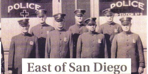 The History of the City of East San Diego