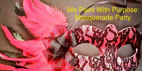 Paint With Purpose: Masquerade Party tickets