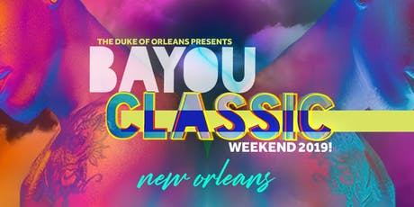 Bayou Classic Weekend‼️2019 tickets