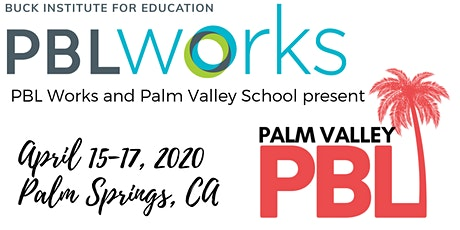 Palm Valley PBL April Institute (presented by PBL Works) tickets