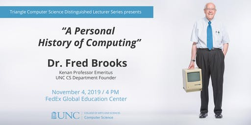 Triangle Computer Science Distinguished Lecturer Series: Dr. Fred Brooks