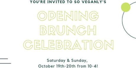 SO Veganly's Opening Brunch Celebration!! tickets