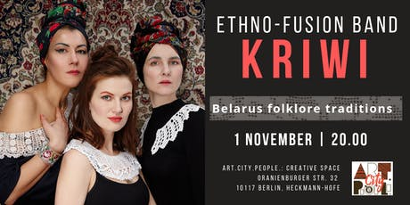Ethno-fusion band KRIWI / Belarus folklore traditions Tickets