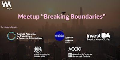 "Meetup ""Breaking Boundaries"""