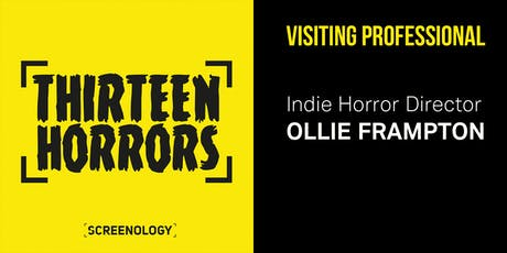 Making Indie Horror - Visiting Professional Ollie Frampton tickets