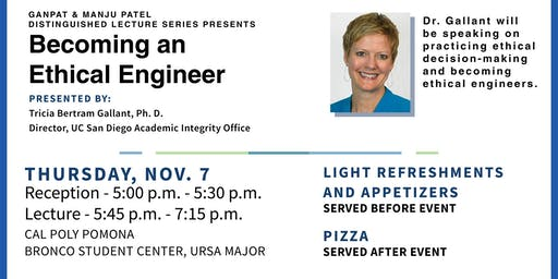 Patel Distinguished Lecture Series: Becoming An Ethical Engineer