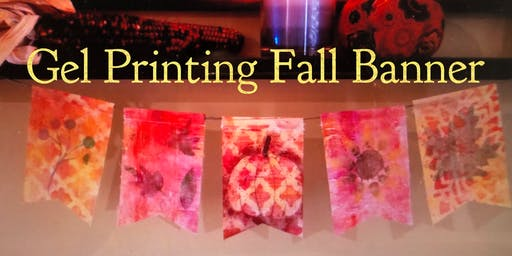Make and Take Gel Printing Fall Flag Banner