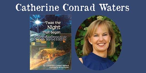 "Catherine Conrad Waters - ""Twas the Night The Began Christmas"""