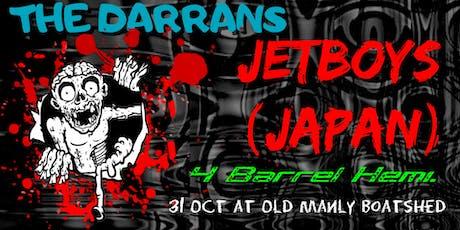 The Jetboys (Japan), The Darrans, 4 Barrel Hemi. tickets