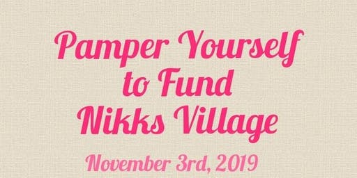Pamper Yourself Fundraiser