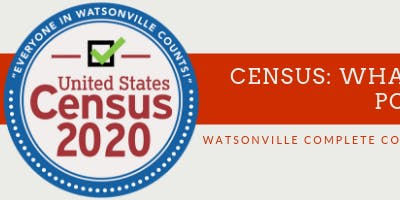 2020 Census Watsonville Complete Count Committee Meeting_October