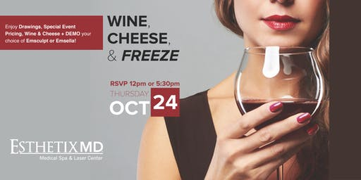 Wine, Cheese & Freeze. CoolSculpting at EsthetixMD.