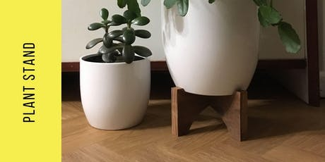 Made to Measure Plant Stand Workshop tickets