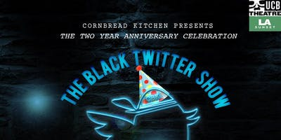 Cornbread Kitchen Presents... The Black Twitter Show October