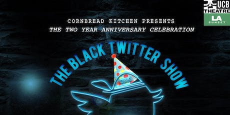 Cornbread Kitchen Presents... The Black Twitter Show October tickets