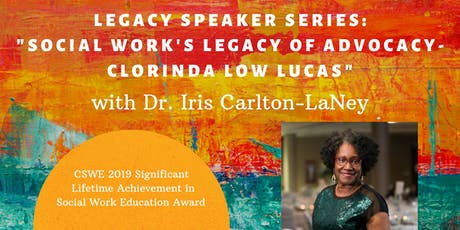 """Social Work's Legacy of Advocacy"" with Dr. Iris Carlton-LaNey tickets"