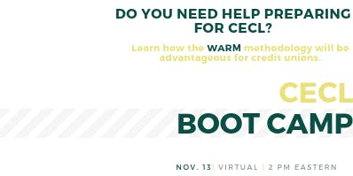 Current Expected Credit Loss (CECL) Boot Camp