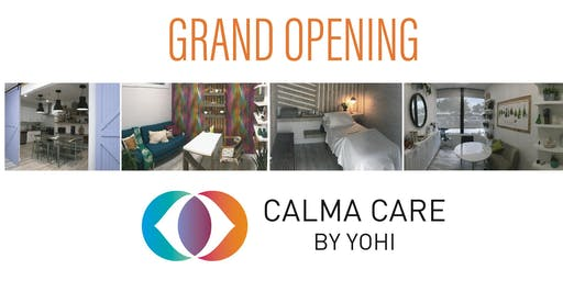 Grand Opening of Calma Care by Yohi