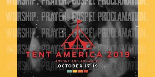 Tent America 2019: Galveston