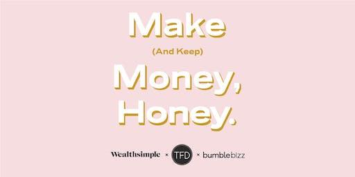 Make (and keep) Money Honey!
