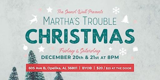 A Martha's Trouble Christmas 2019