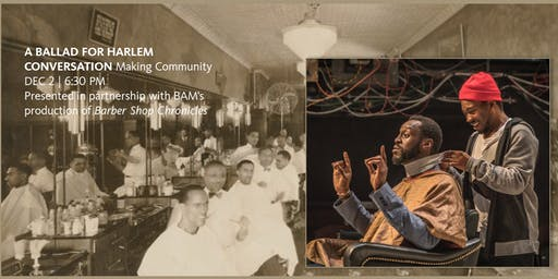 A Ballad for Harlem Conversation: Making Community