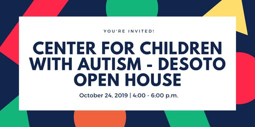 Center for Children with Autism at Metrocare - Desoto Open House