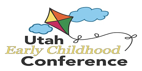 EXHIBITOR Registration for the 45th Annual Utah Early Childhood Conference tickets