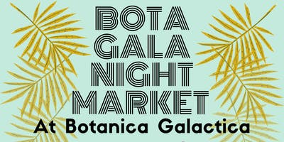 Bota Gala Night Market